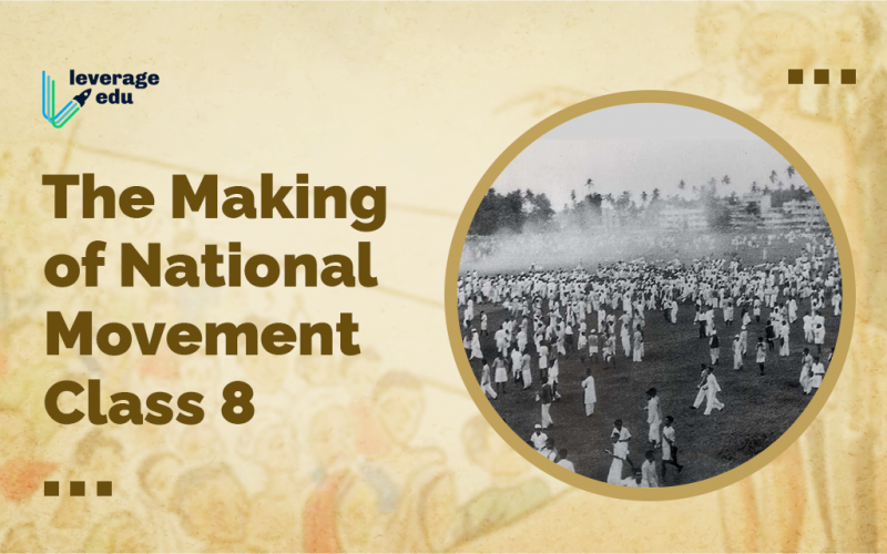 The Making of National Movement Class 8