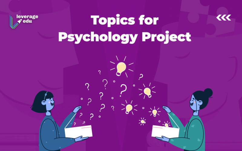 Topics for Psychology Projects