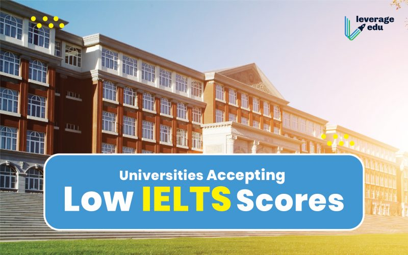 Universities Accepting Low IELTS Scores
