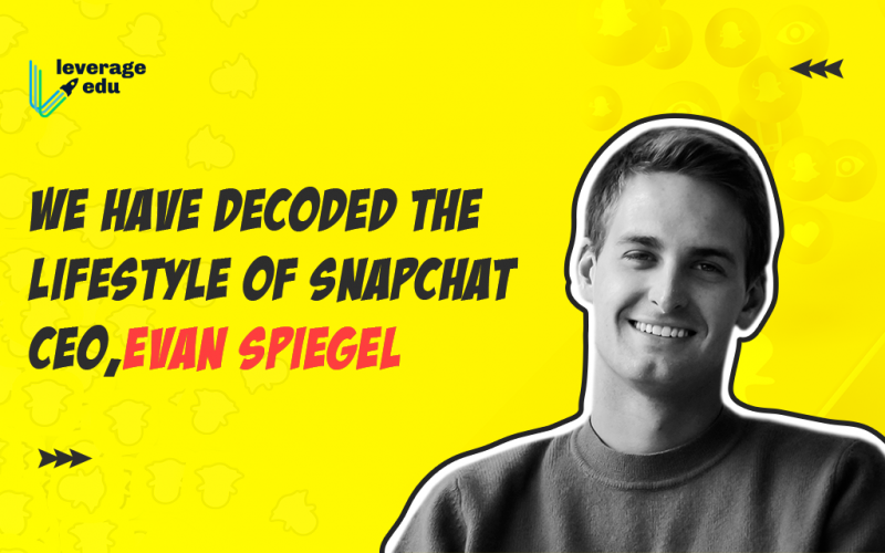 We Have Decoded The Lifestyle of Snapchat CEO, Evan Spiegel