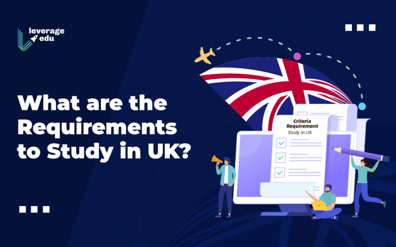 Requirements to Study in UK