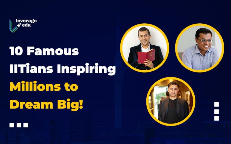 10 Famous IITians Inspiring Millions to Dream Big!