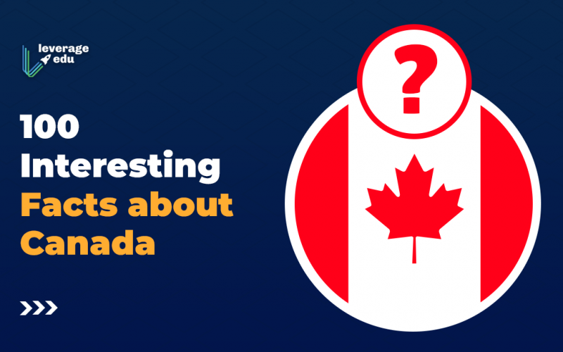 100 Interesting Facts about Canada