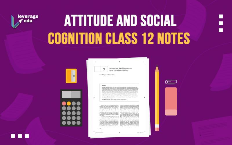 Attitude and Social Cognition Class 12 Notes