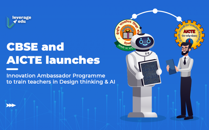 CBSE and AICTE launches Innovation Ambassador Programme to train teachers in Design thinking & AI