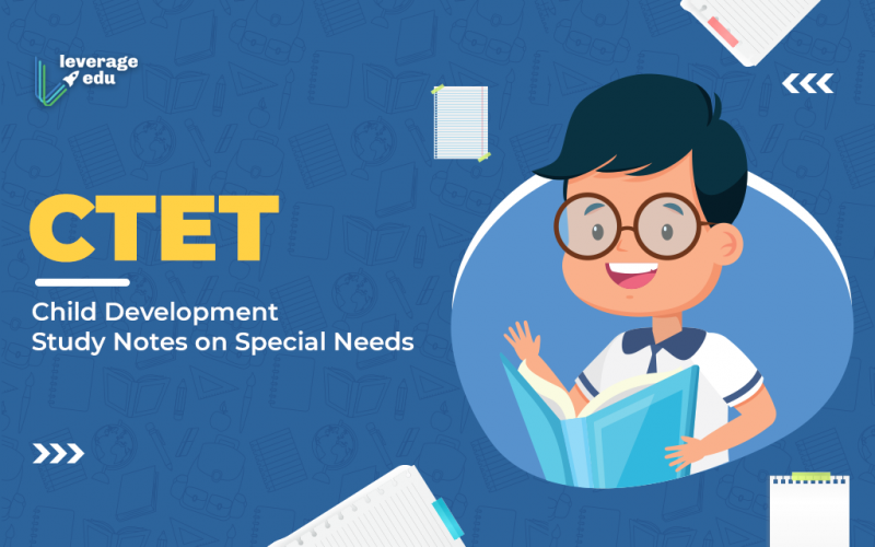 CTET Child Development Study Notes on Special Needs