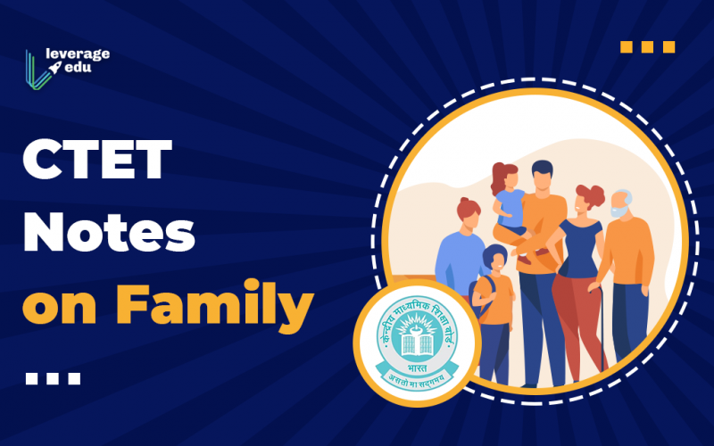 CTET Notes on Family