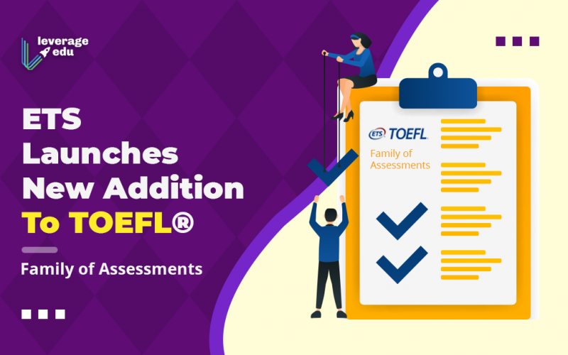 ETS Launches New Addition To TOEFL® Family of Assessments