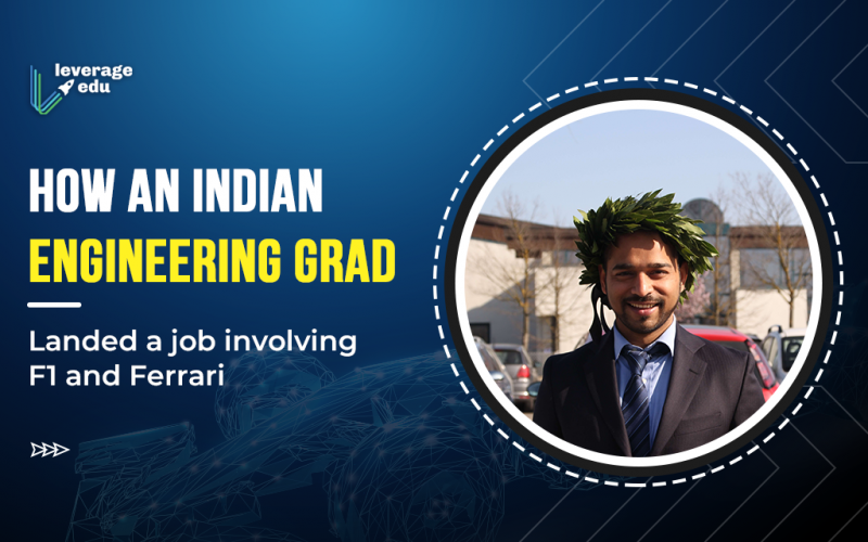 How an Indian Engineering Grad landed a job involving F1 and Ferrari