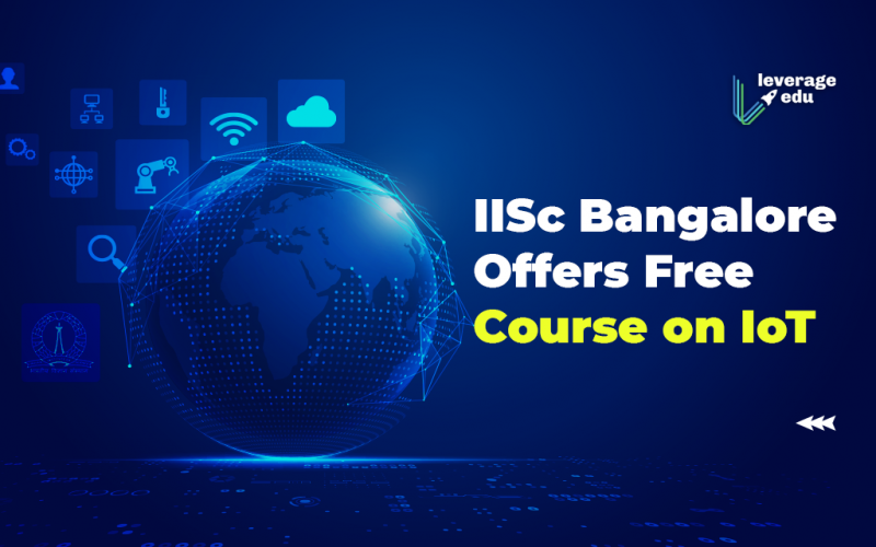 IISc Bangalore Offers Free Course on IoT