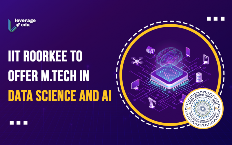 IIT Roorkee to offer M.Tech in Data Science and AI