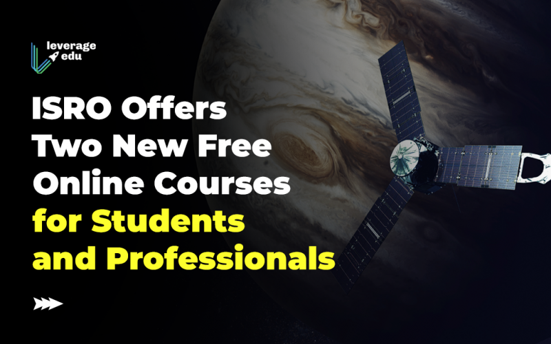 ISRO Offers Two New Free Online Courses for Students and Professionals