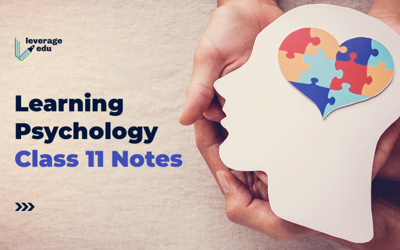 Learning Psychology Class 11 Notes