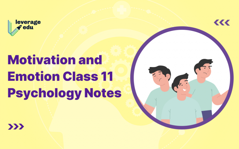 Motivation and Emotion Class 11 Psychology Notes