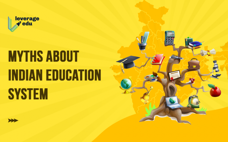 Myths about Indian Education System