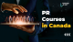 PR Courses in Canada