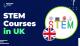 STEM Courses in UK