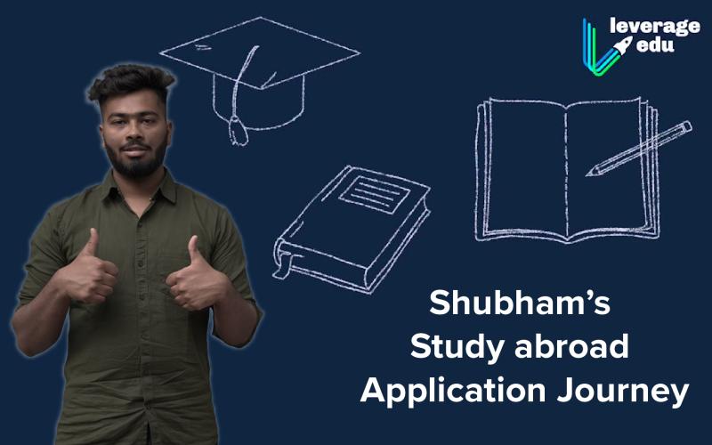 Shubham's Study Abroad Journey