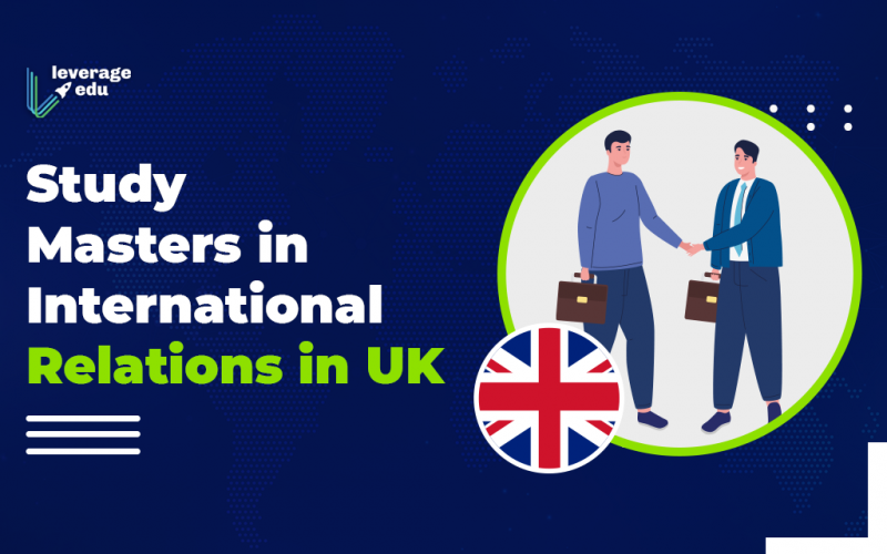 Study Masters in International Relations in UK