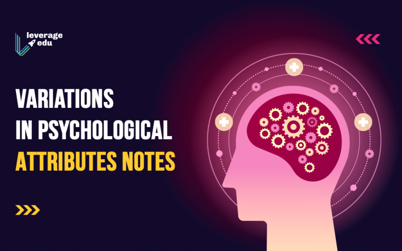 Variations in Psychological Attributes Notes
