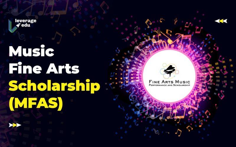 Music Fine Arts Scholarship (MFAS)
