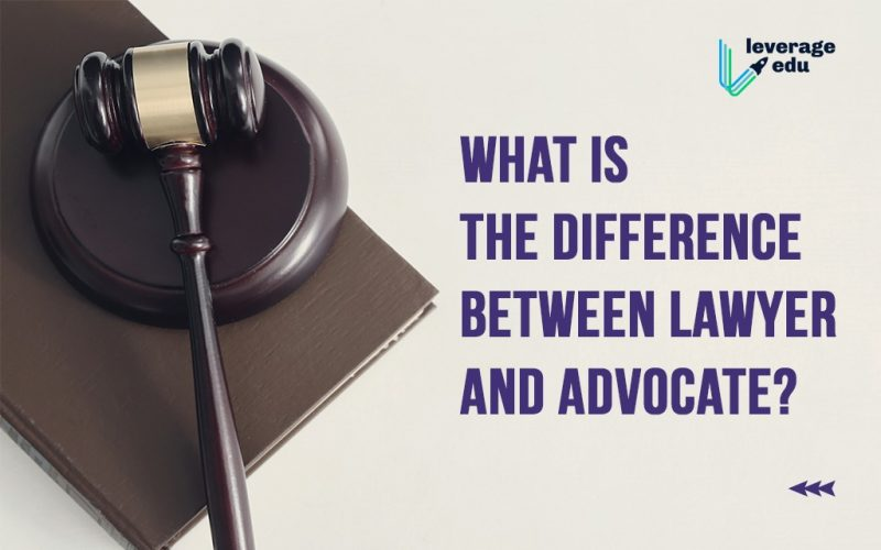 What is the difference between lawyer and advocate