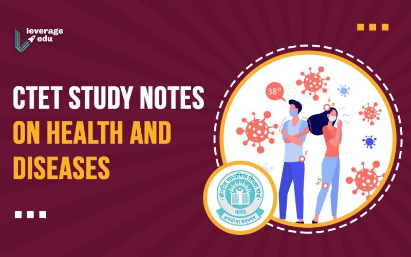 CTET Study Notes on Health and Diseases