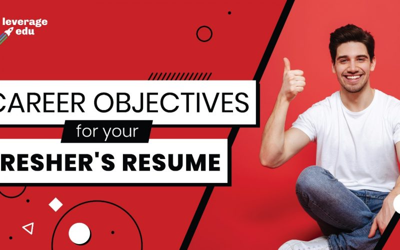 Career Objective for a Fresher