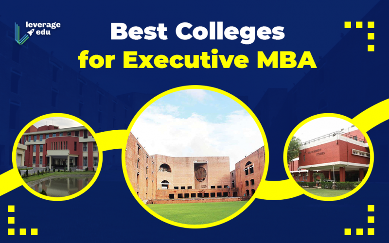 Best Colleges for Executive MBA