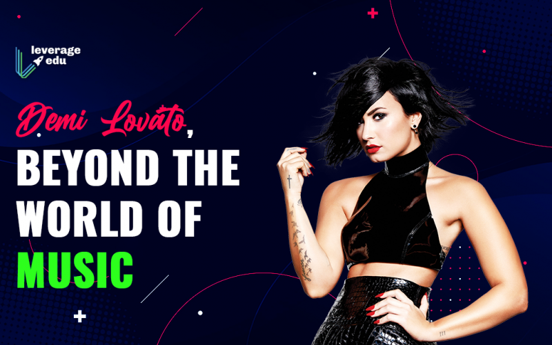 Demi Lovato, Beyond the World of Music