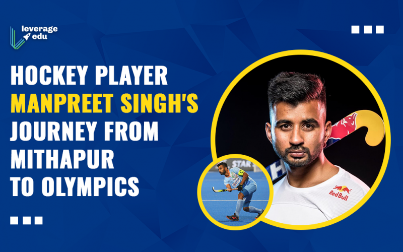 Hockey Player Manpreet Singh's Journey from Mithapur to Olympics