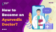 How to Become an Ayurvedic Doctor