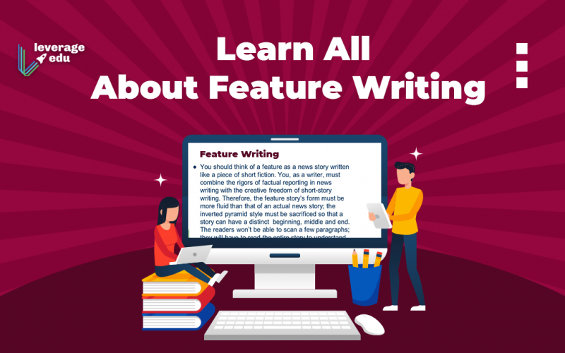 Learn All About Feature Writing