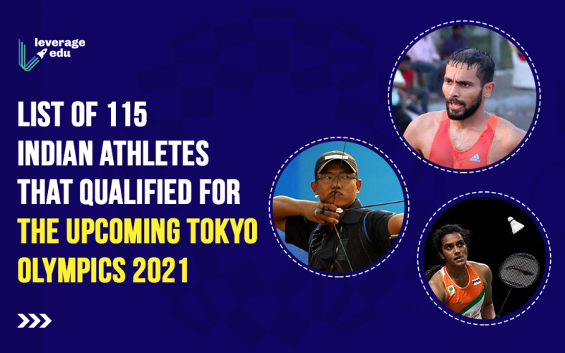 List of 115 Indian athletes that qualified for the Upcoming Tokyo Olympics 2021