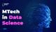 MTech in Data Science