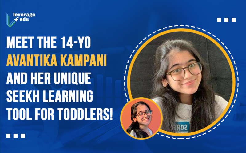 Meet the 14-Yo Avantika Kampani and Her Unique Seekh Learning Tool for Toddlers!