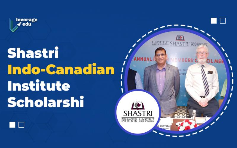 Shastri Indo-Canadian Institute Scholarshi