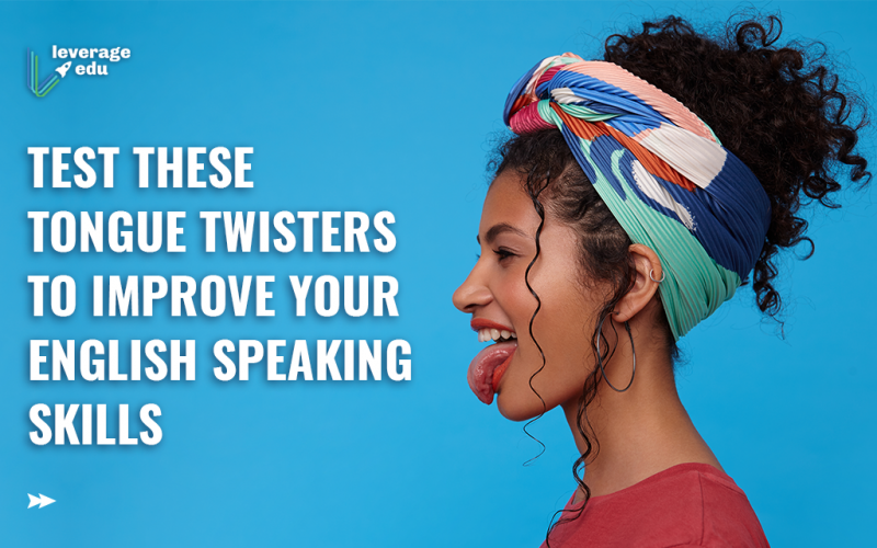 Test these Tongue Twisters to Improve your English Speaking Skills