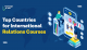 Top Countries for International Relations Courses