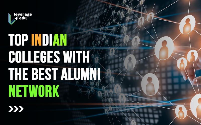 Top Indian Colleges with the Best Alumni Network