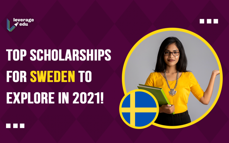 Top Scholarships for Sweden to Explore in 2021