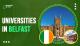 Universities in Belfast