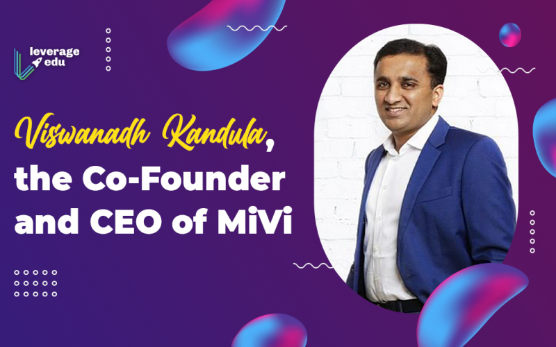 Viswanadh Kandula, the Co-Founder and CEO of MiVi