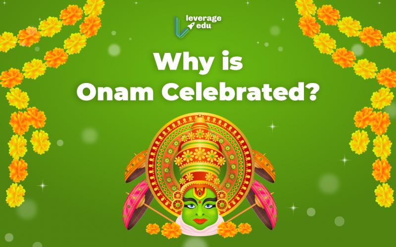 Why is Onam Celebrated