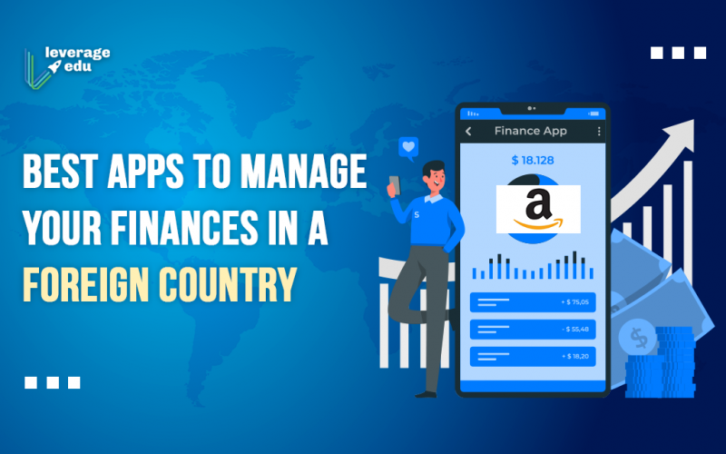 Best Apps to Manage your Finances in a Foreign Country