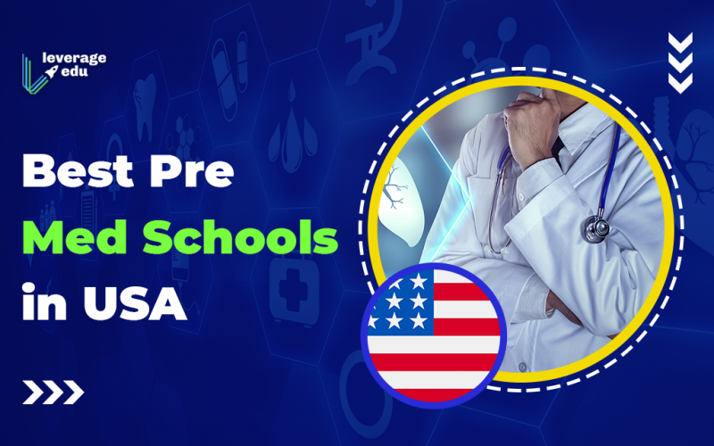 Best Pre Med Schools in USA