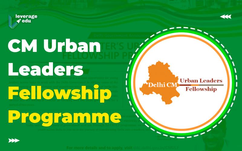 CM Urban Leaders Fellowship Programme