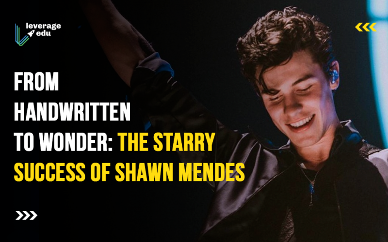 From Handwritten to Wonder: The Starry Success of Shawn Mendes