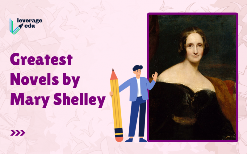 Greatest Novels by Mary Shelley