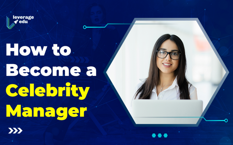 How to Become a Celebrity Manager?